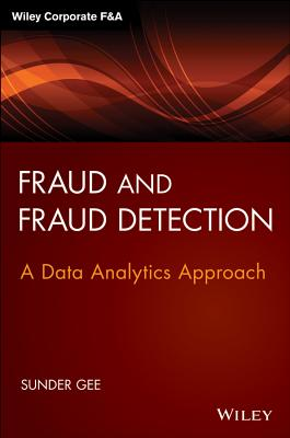 Fraud and Fraud Detection + Website By Gee, Sunder