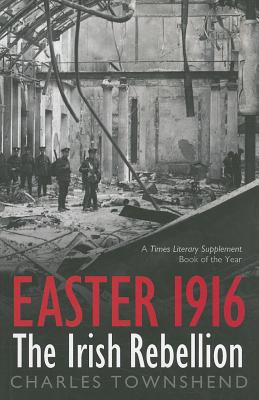 Easter 1916 By Townshend, Charles